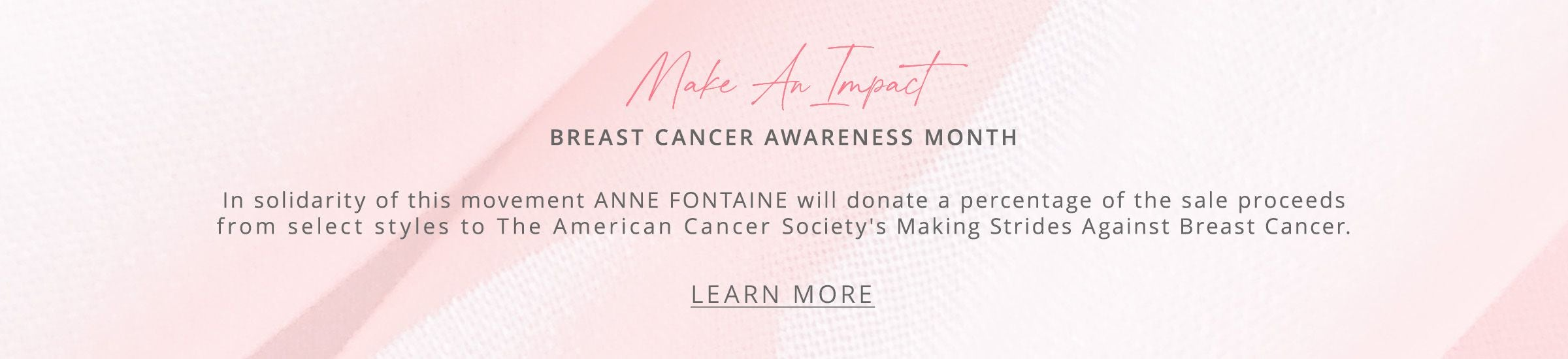 Make An Impact / Breast Cancer Awareness Charity Highlight
